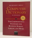 Microsoft Press Computer Dictionary: The Comprehensive Standard for Business, School, Library, and Home Second Edition by Microsoft Press