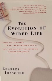 The Evolution of Wired Life