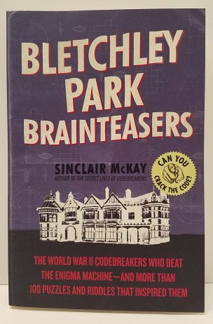 Bletchley Park Brainteasers by Sinclair McKay
