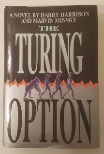 The Turing Option by Harry Harrison and Marvin Minsky
