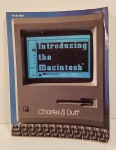 Introducing the Macintosh by Charles B. Duff