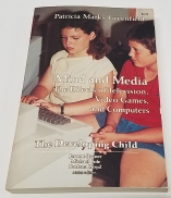 Mind and Media: The Effects of Television, Video Games and Computers by Patricia Marks Greenfield