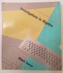 Investigations in Algebra by Albert Cuoco