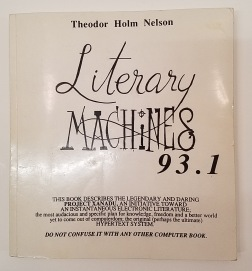Literary Machines by Theodor Holm Nelson