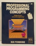 Professional Programming Concepts by Bud Pembroke